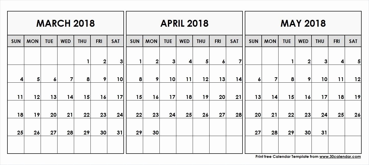 3 Month Blank Calendar Template Best Of March April May Calendar 2018 Blank 3 Month Calendar