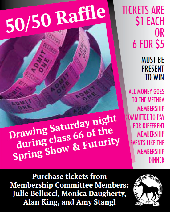 50 50 Raffle Ticket Template New Spring Show and Three Year Old Futurity Membership