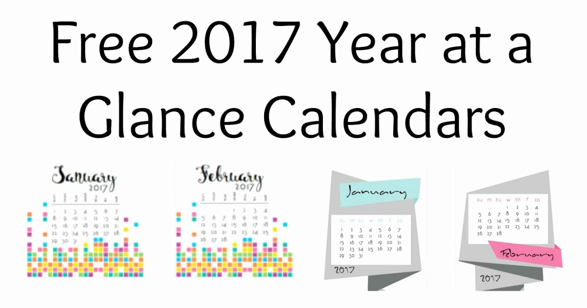 A Year at A Glance Beautiful Musings Of An Average Mom 2017 Year at A Glance Calendars