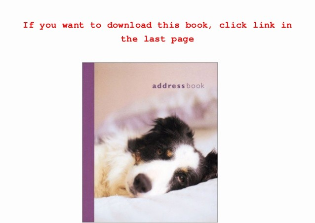 Address Book Online Free Download Awesome Dog at Home Address Book Ebook Pdf Epub Download Free