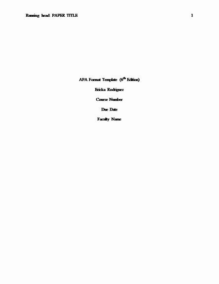 Apa Title Page In Word Awesome Apa 6th Edition Template