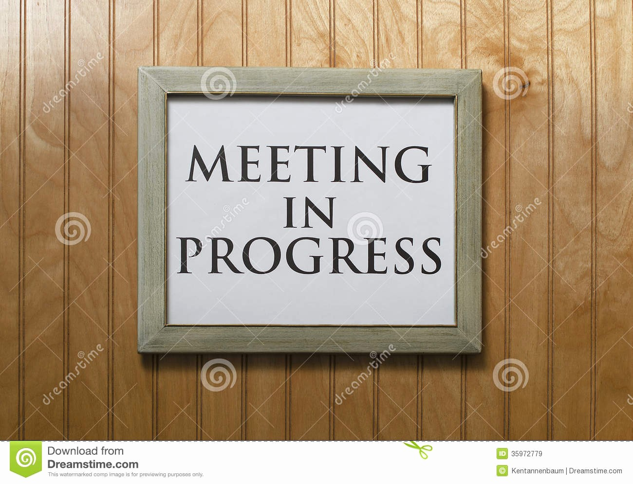 At Meeting or In Meeting Unique Meeting In Progress Sign Stock Image Image Of Problem