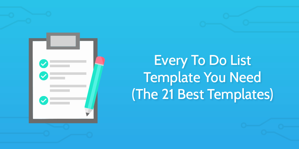 Best to Do List format New Every to Do List Template You Need the 21 Best Templates