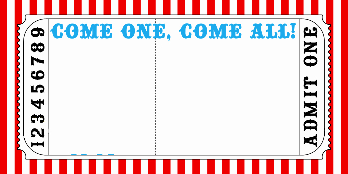 Blank Admit One Ticket Template Elegant Circus Ticket Template Kidsparty Circus Invite