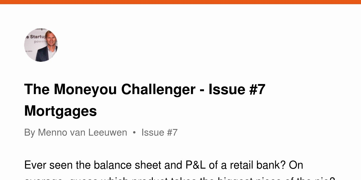 Business P&l Statement Awesome the Moneyou Challenger issue 7 Mortgages