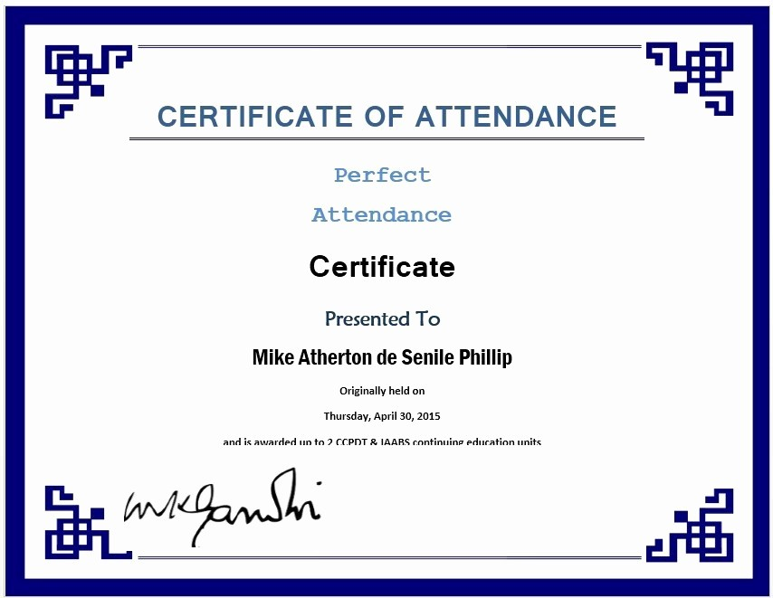 Certificate Of attendance Template Word Luxury 13 Free Sample Perfect attendance Certificate Templates