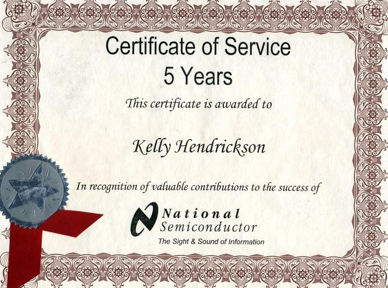 Certificates for Years Of Service Awesome Kelly Hendrickson Experienced and Availble for Hire