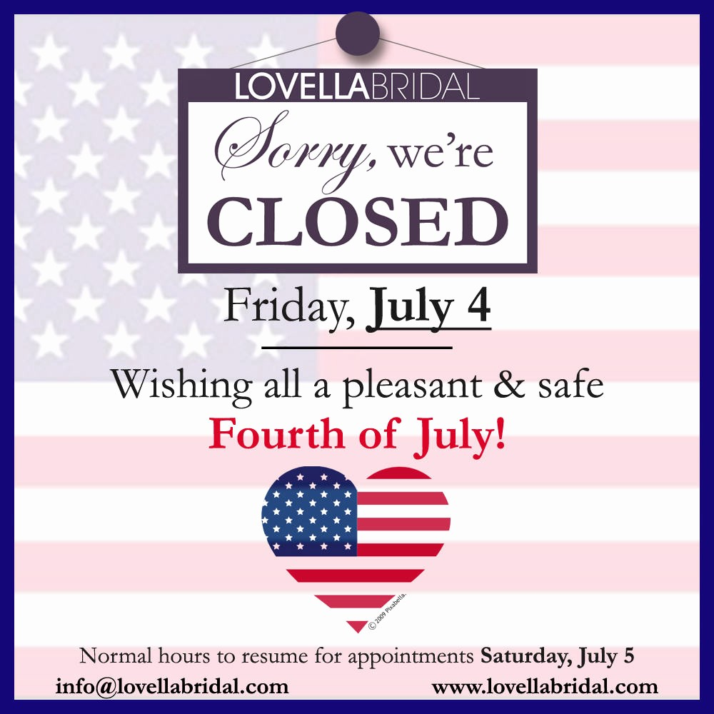 Closed 4th Of July Template Elegant Happy Fourth Of July Closed July 4 2014 Lovella