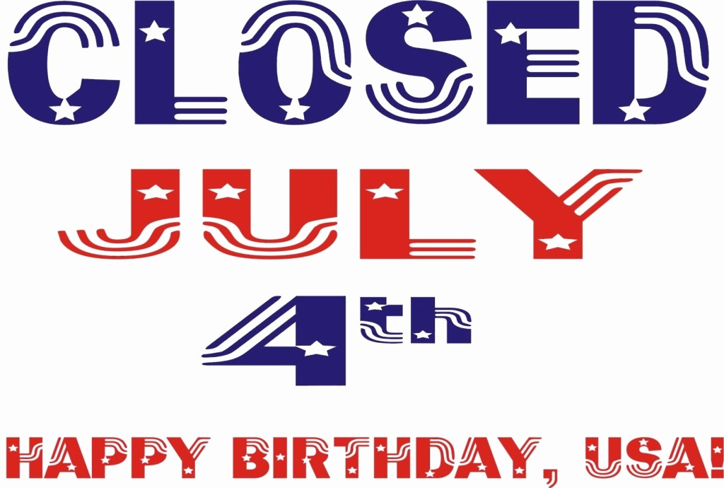 Closed 4th Of July Template Lovely 4th Of July Closing Niece Lumber