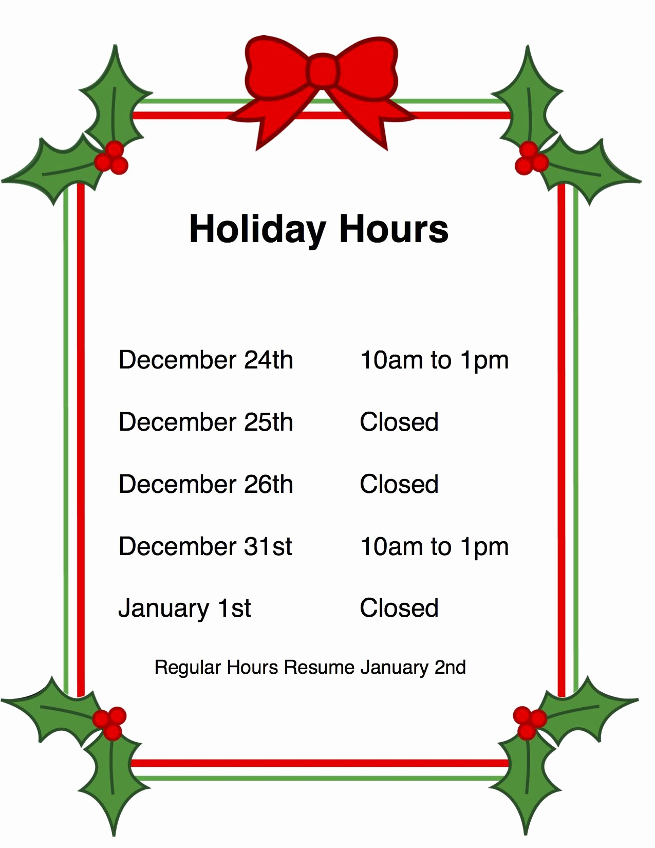 Closed for the Holiday Sign Awesome Holiday Hours Template Christmas Restaurant Beautiful Sign