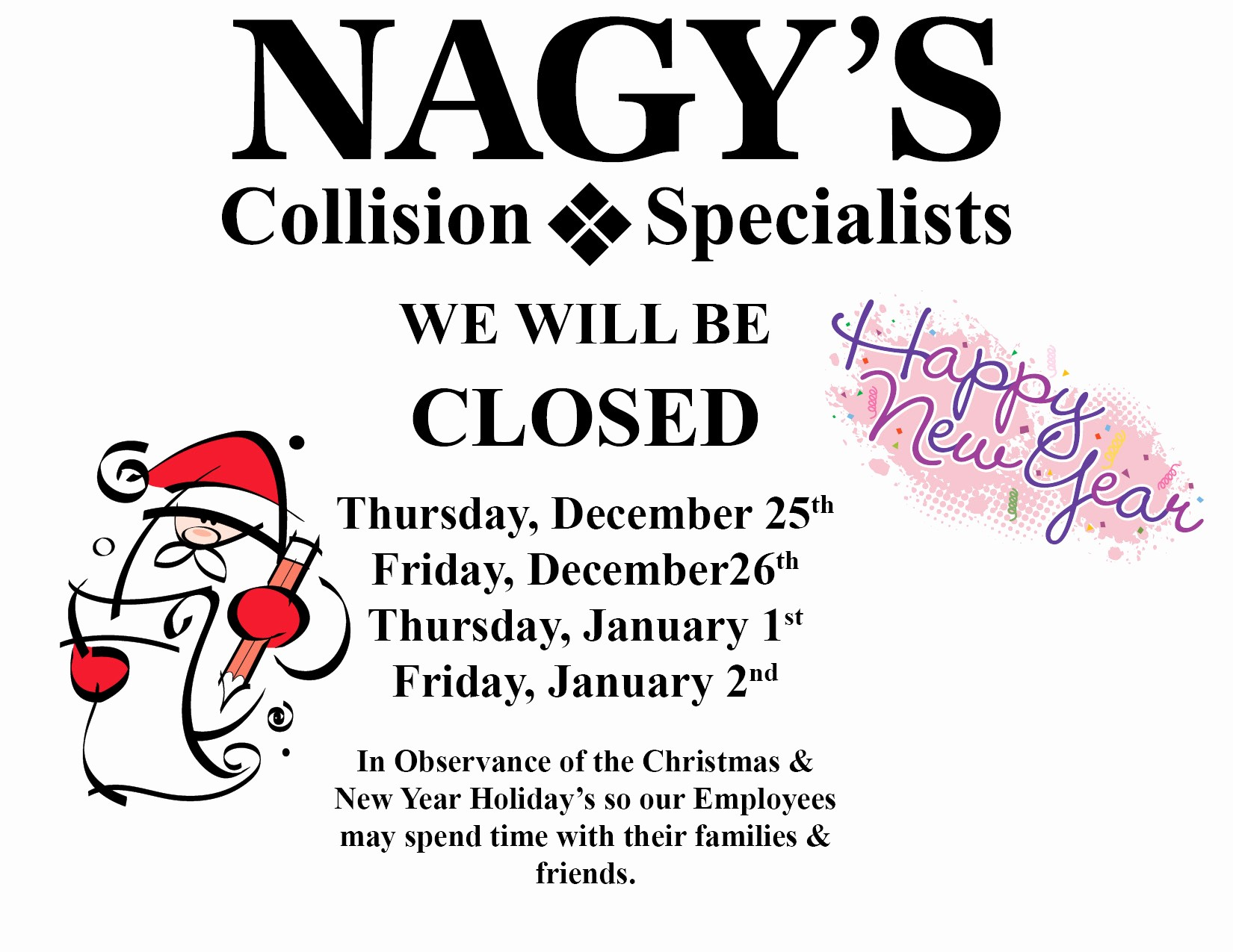 Closed for the Holiday Sign Beautiful Christmas & New Year S Hours