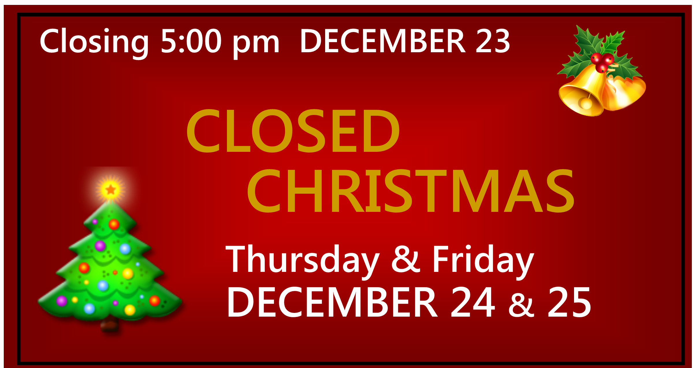 Closed for the Holiday Sign Elegant Closed for Christmas Sign