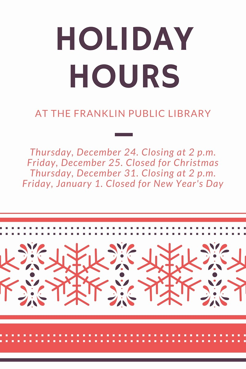 Closed for the Holiday Sign Lovely Franklin Matters Franklin Public Library Holiday Hours