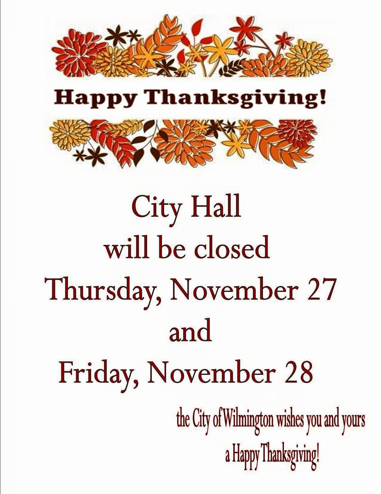 "Closed for the Holidays Sign Beautiful City Of Wilmington ""news and Updates"""