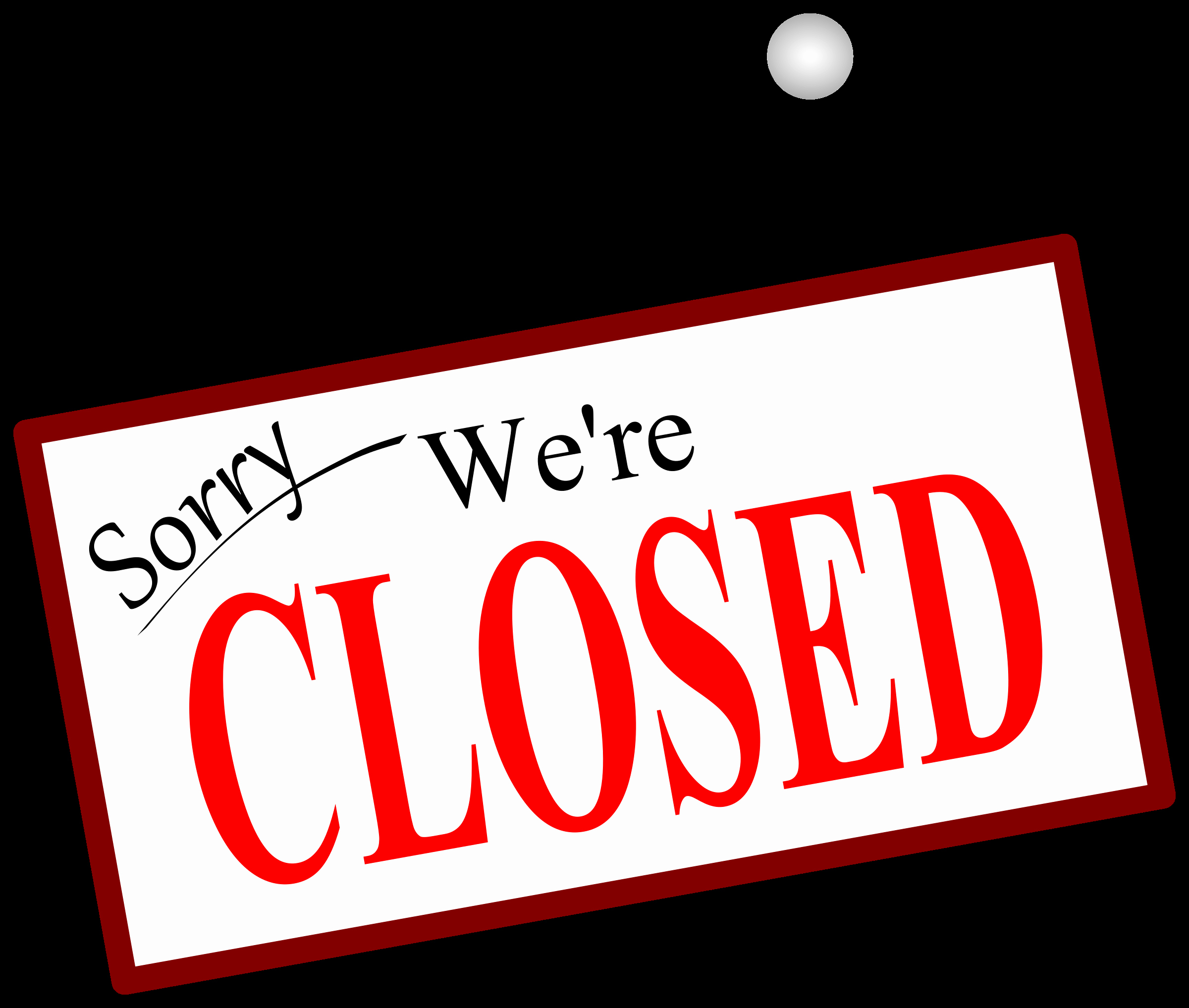 Closed for the Holidays Sign Best Of sorry We Re Closed Door Sign Icons Png Free Png and