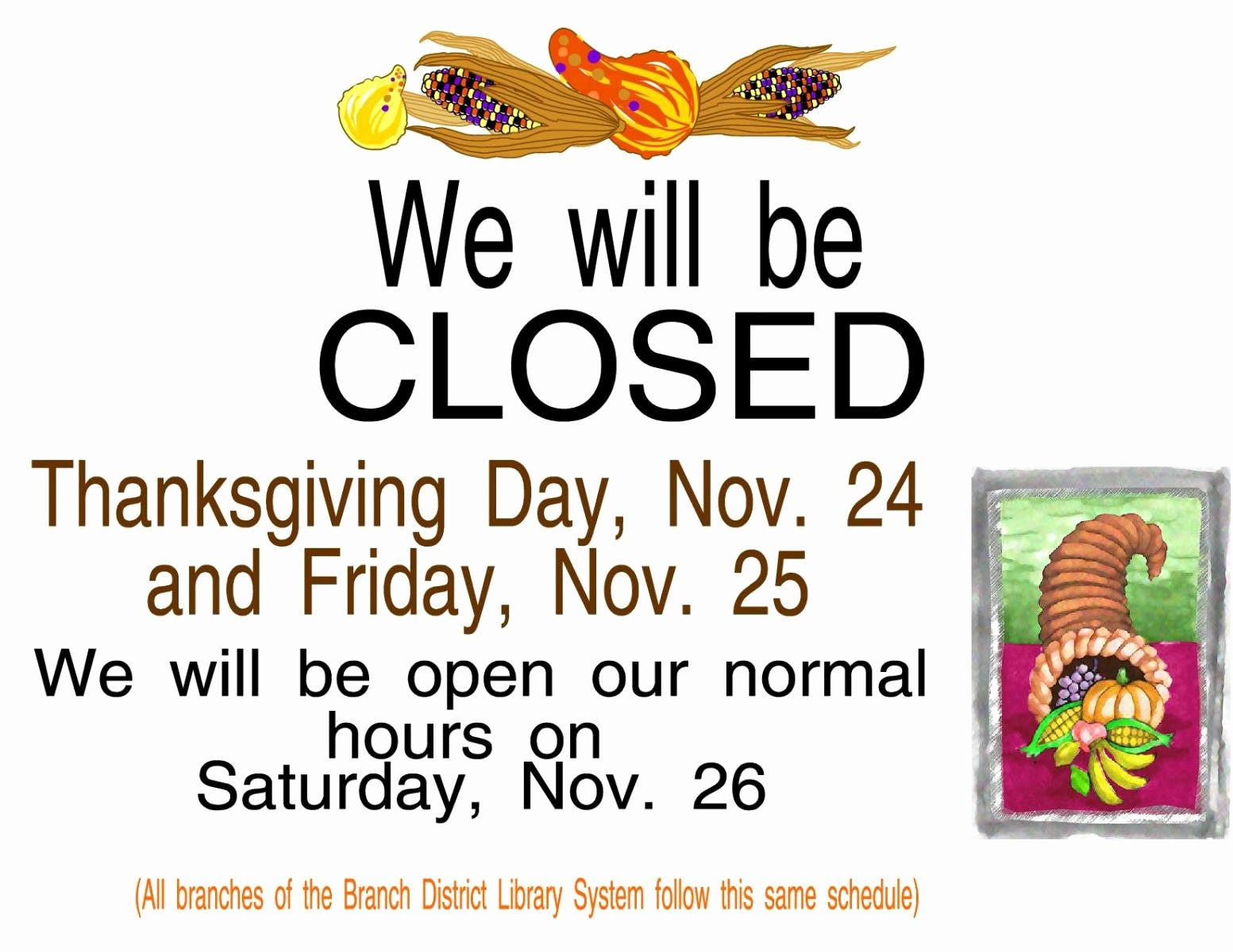 Closed for the Holidays Sign Inspirational Thanksgiving Holiday Hours Sign
