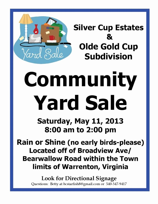 Community Yard Sale Sign Template Best Of Munity Yard Sale at Silver Cup Estates & Olde Gold Cup