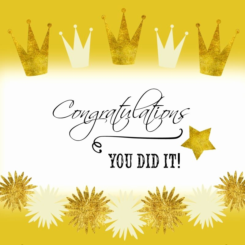 Congratulations You Did It Certificate Luxury A Job Well Done