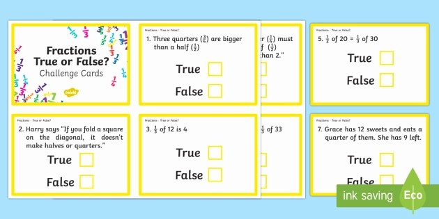 Create True or False Quiz Best Of Year 2 Fractions True or False Challenge Cards