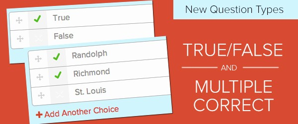 Create True or False Quiz Fresh True False and Multiple Correct Questions now Available