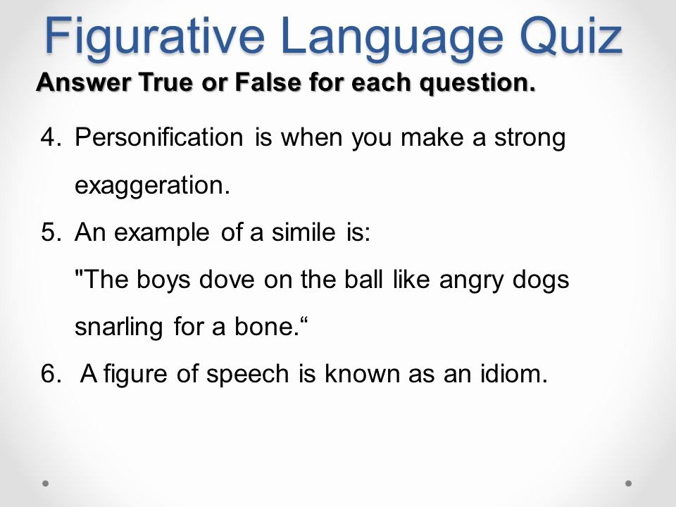 Create True or False Quiz Inspirational Figurative Language Quiz Ppt Video Online