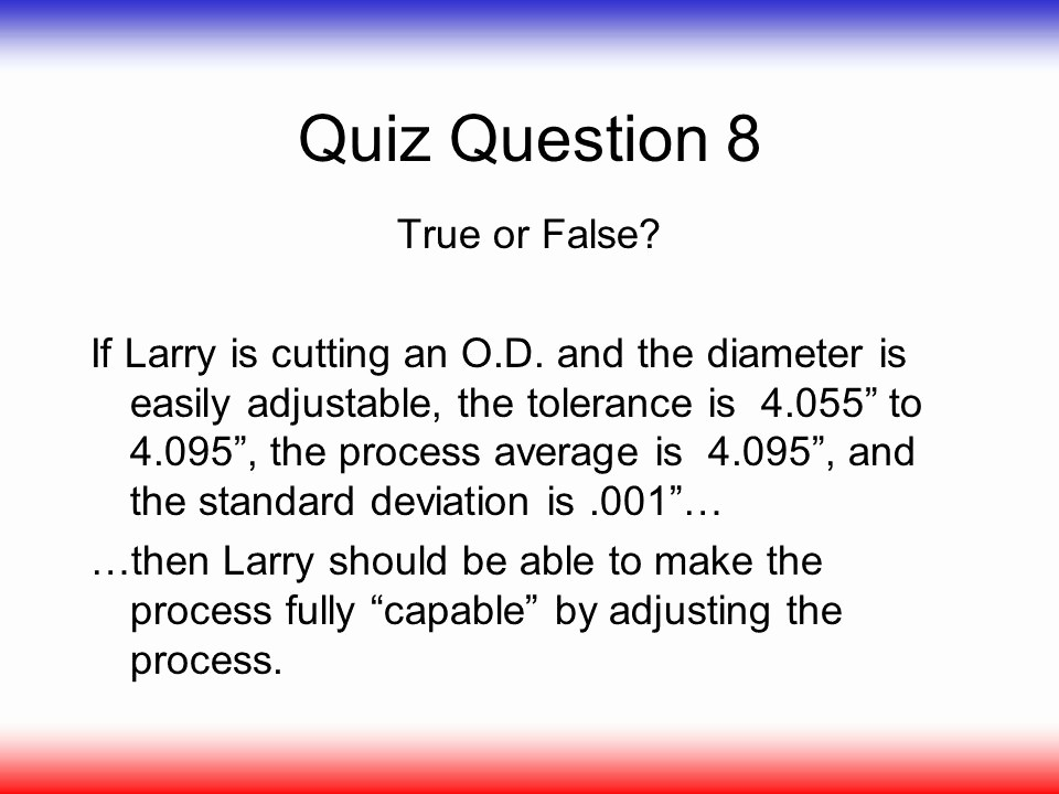 Create True or False Quiz Lovely Rockford Powertrain Training Workshop Process Capability