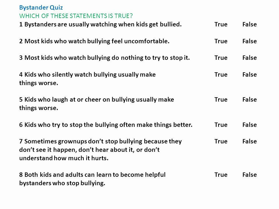 Create True or False Quiz New Everyone Plays A Part Eyes On Bullying What's Your Role