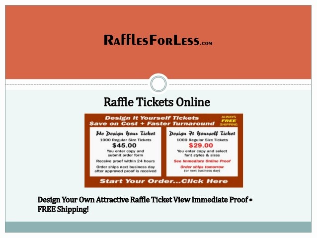 Create Your Own Raffle Tickets Best Of Raffle Tickets Online