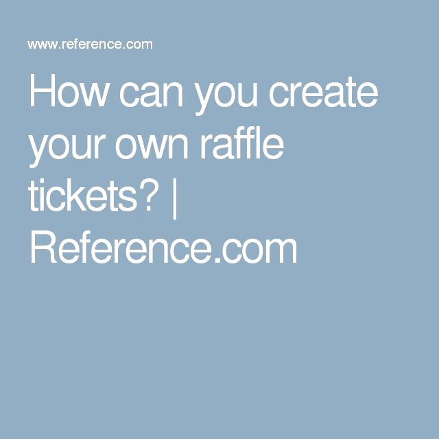 Create Your Own Raffle Tickets Elegant 25 Best Ideas About Custom Raffle Tickets On Pinterest