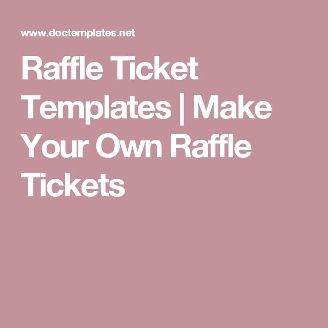 Create Your Own Tickets Template Elegant Best 25 Free Raffle Ticket Template Ideas On Pinterest