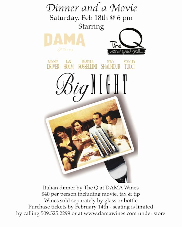 Dinner and A Movie Flyer Lovely 'big Night' with Dinner by the Q at Dama Wines