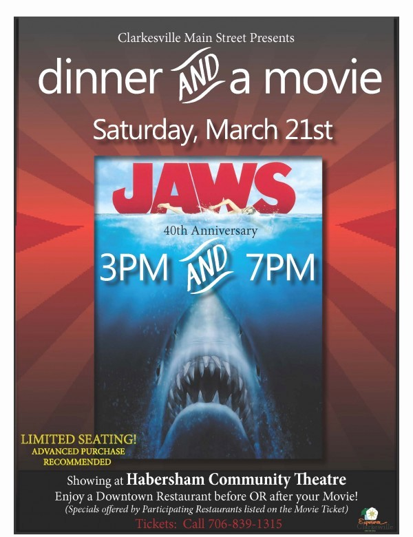 "Dinner and A Movie Flyer Luxury ""jaws"" is Ing to Clarkesville now Habersham"