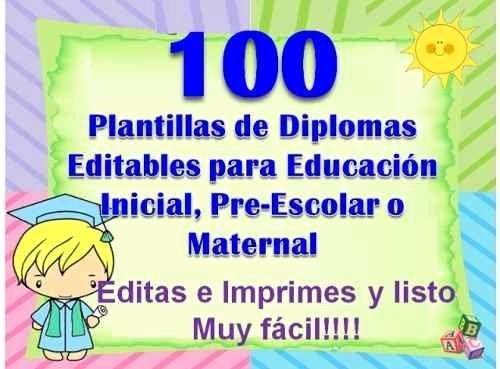 Diplomas Para Imprimir Y Editar New 100 Plantillas Para Diplomas Infantiles Preescolares