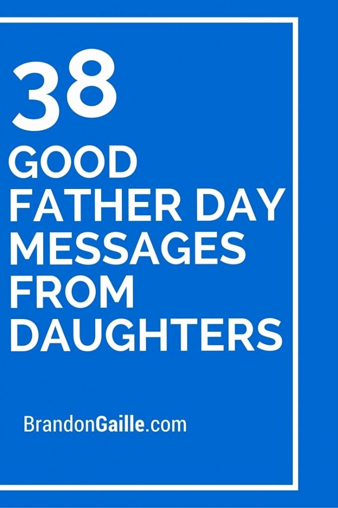 Fathers Day Card From Daughters Best Of 38 Good Father Day Messages From Daughters