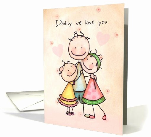 Fathers Day Card From Daughters Best Of Happy Birthday Day for Daddy From Daughters Cute Stick