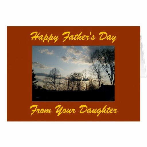Fathers Day Card From Daughters New Happy Father S Day From Your Daughter Card