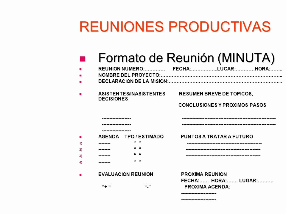 Formato De Minutas De Reunion Inspirational Reuniones Productivas Ppt Descargar