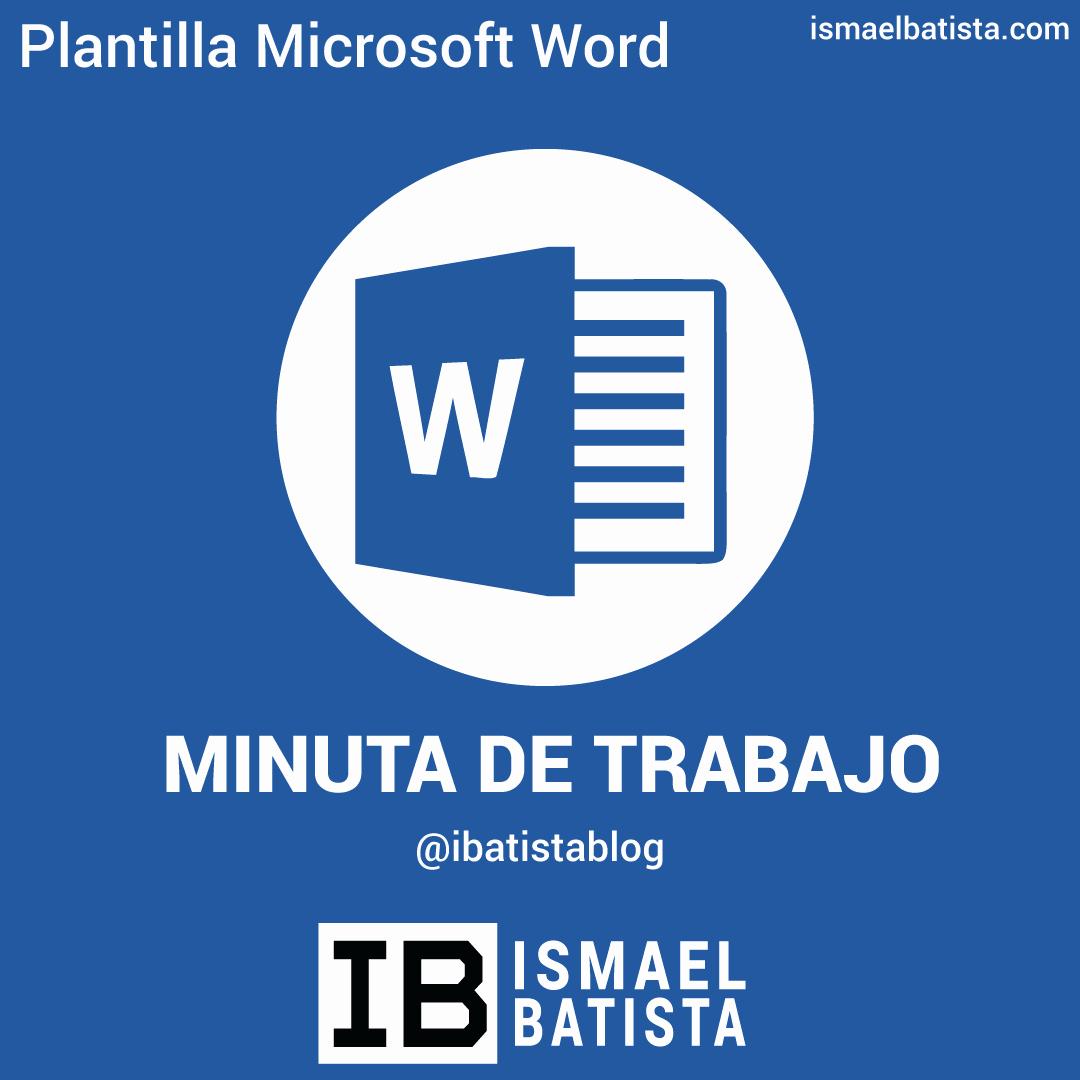 Formato Para Minuta De Trabajo Lovely Plantilla Word Minuta De Trabajo ismael Batista