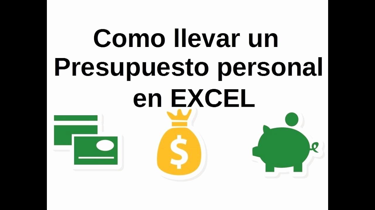 Formato Para Presupuesto En Excel Inspirational O Llevar Un Presupuesto Personal En Excel Finanzas
