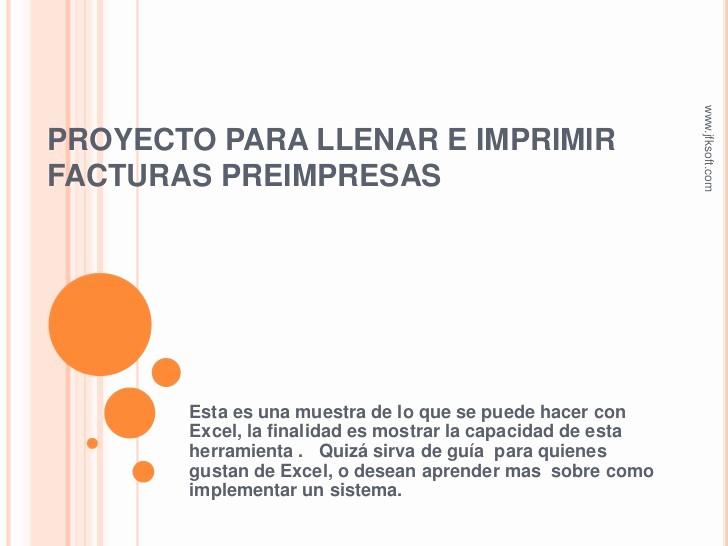 Formatos De Facturas Para Llenar Inspirational Proyecto Para Llenar E Imprimir Facturas Preimpresas