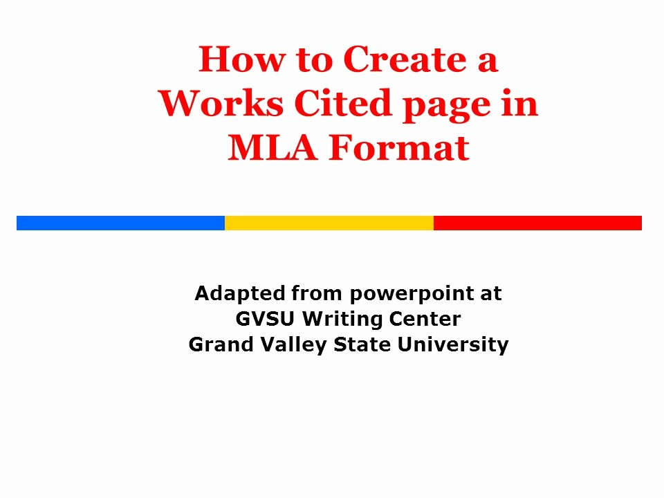 Formatting Mla Works Cited Page Fresh How to Create A Works Cited Page In Mla format Ppt Video