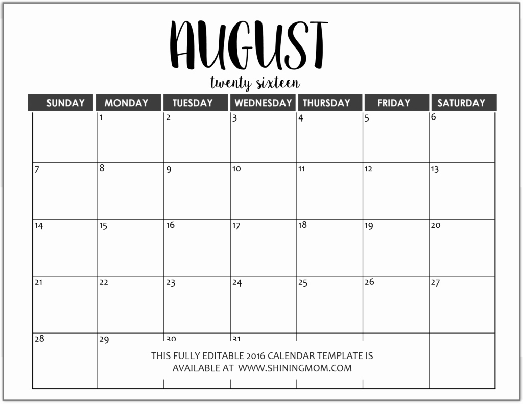 Free Calendar Templates August 2015 Fresh Just In Fully Editable 2016 Calendar Templates In Ms Word