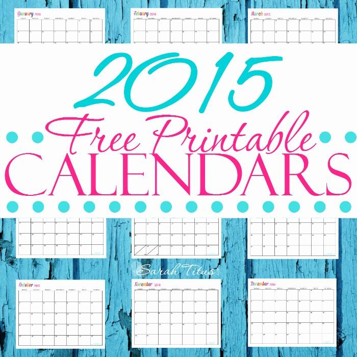 Free Editable Calendar Template 2015 Beautiful Custom Editable Free Printable 2015 Calendars Sarah Titus