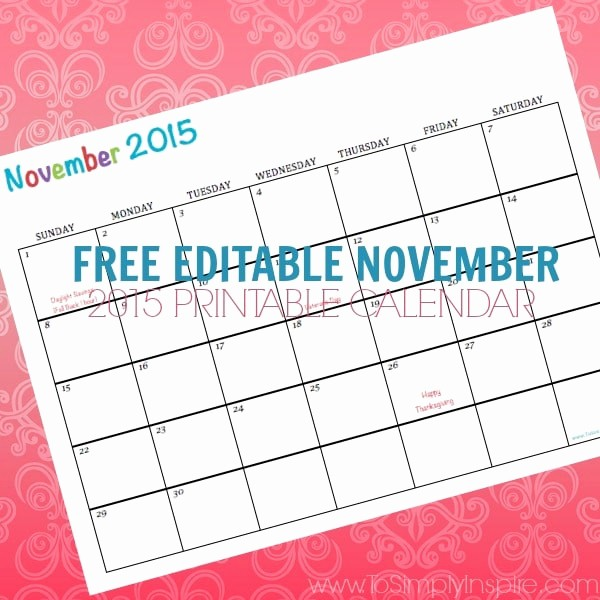 Free Editable Calendar Template 2015 Luxury Free Printable Calendar November 2015