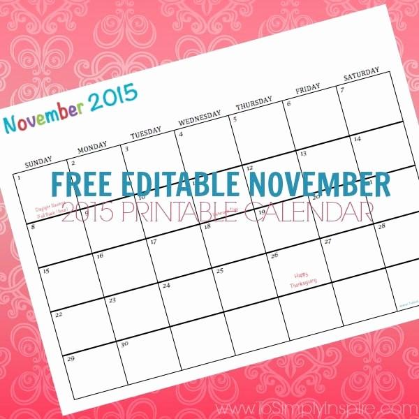 Free Editable Calendar Template 2015 Luxury Free Printable Calendar November 2015