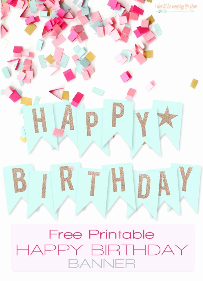 Free Printable Birthday Banner Templates Elegant Free Printable Happy Birthday Banner