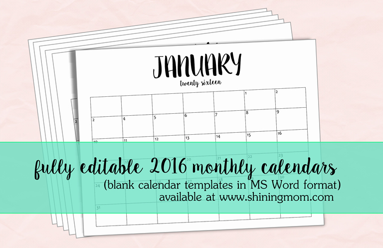 Free Printable Editable Calendar 2016 Fresh Just In Fully Editable 2016 Calendar Templates In Ms Word