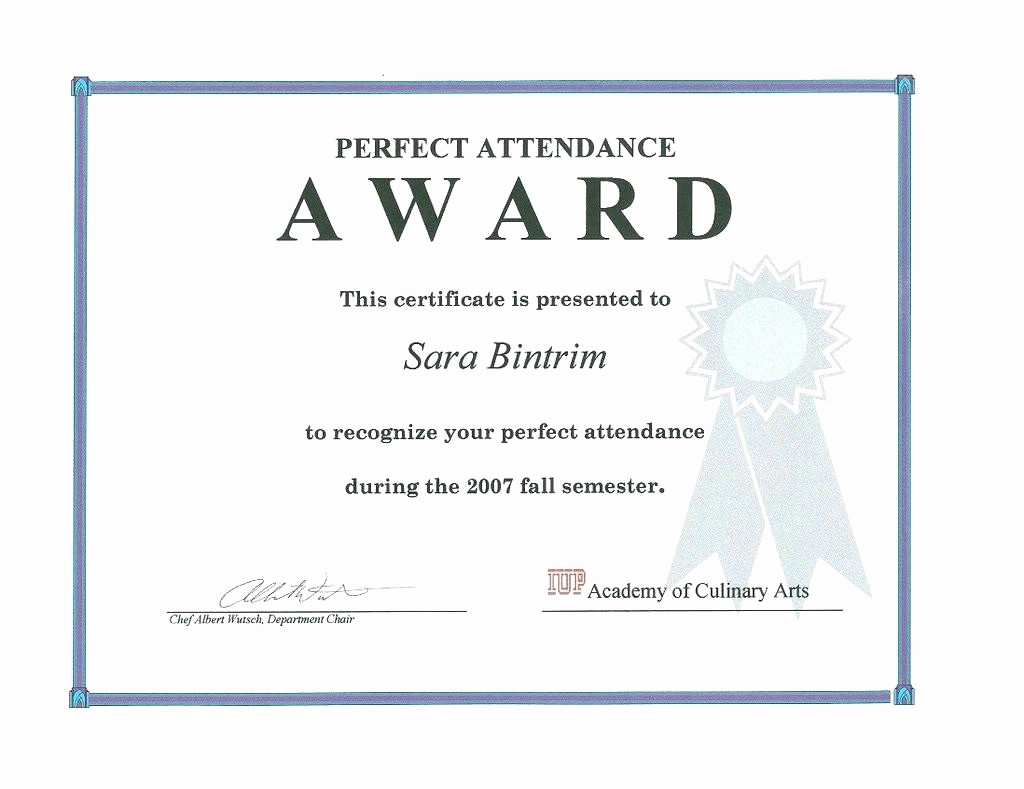 Free Printable Perfect attendance Certificates Best Of Template Perfect attendance Award Template