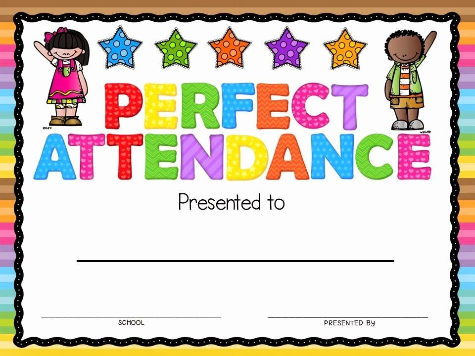 Free Printable Perfect attendance Certificates Fresh Perfect attendance Award