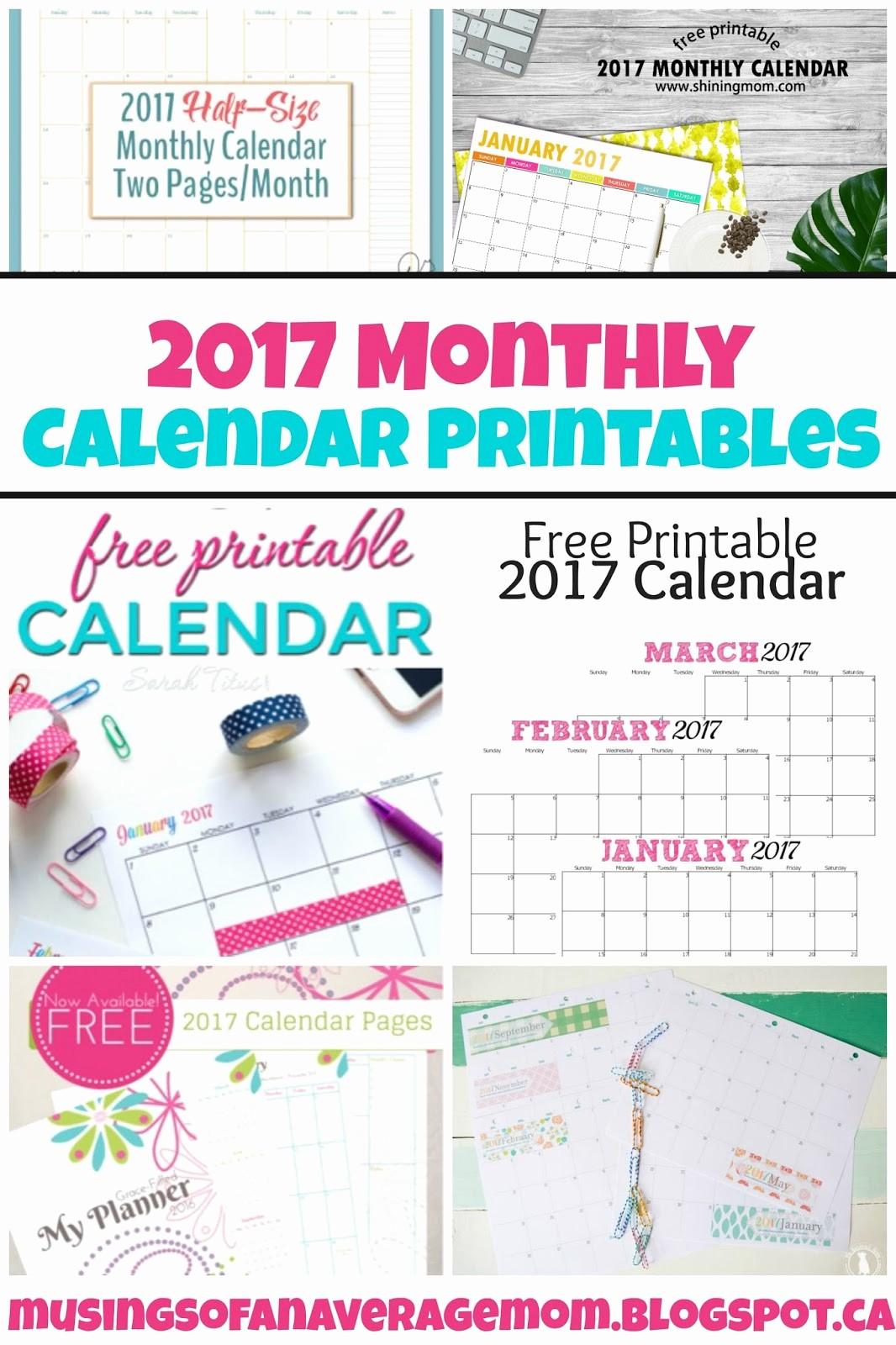 Free Printable Weekly Calendars 2017 Elegant Musings Of An Average Mom 2017 Monthly Calendars
